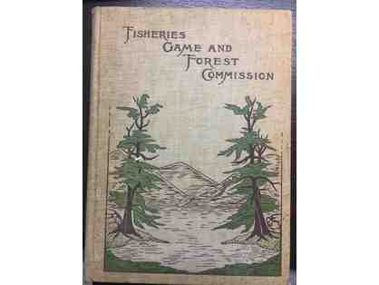 Fisheries Game and Forest Commission, 1898