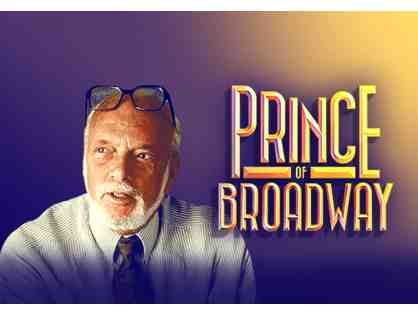 2 Tickets to PRINCE OF BROADWAY