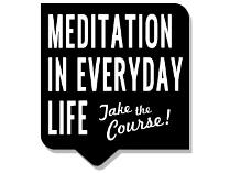 "New York Shambhala Meditation Center: ""Meditation in Everyday Life"" course"