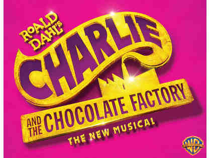 2 Tickets to CHARLIE AND THE CHOCOLATE FACTORY at the Pantages