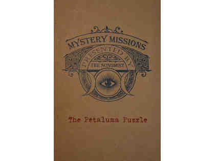 Mystery Mission in Petaluma