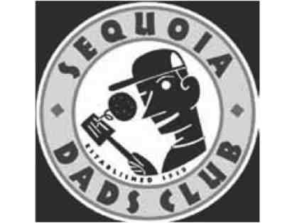 Sequoia Dads' Club will be your chef for a night!