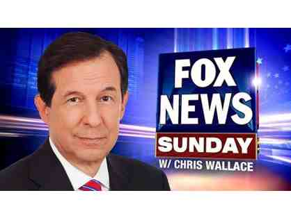 Two (2) tickets - FOX NEWS SUNDAY, Chris Wallace