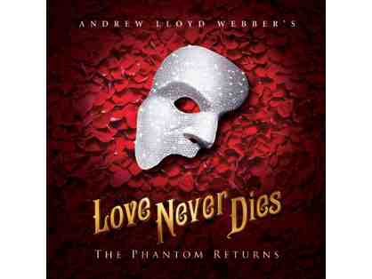 2 Tickets to LOVE NEVER DIES at the Pantages Theatre