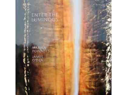 "James O'Dea and Marika Popovits' New Art Book - ""Enter the Luminous"""