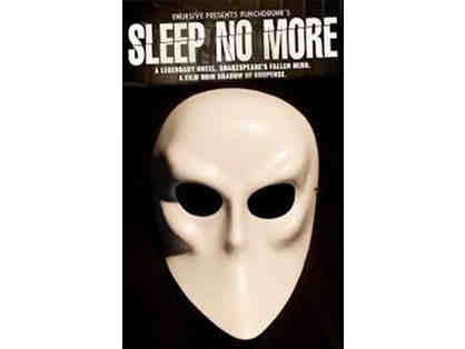 Raffle Package #6: SLEEP NO MORE Tickets