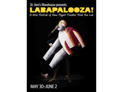 St. Ann's Warehouse's Labapalooza! May 28th - June 2nd (2 Tickets)