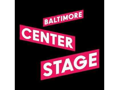 2 Tickets to Center Stage