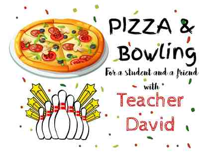 Pizza and Bowling with Teacher David (1 of 2)