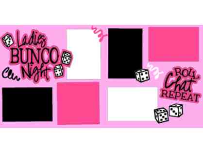 Ladies-only Bunco Party