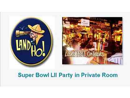 Private Super Bowl Party for 30 at the Land Ho! Orleans
