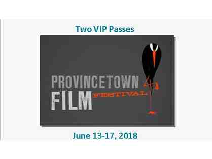 2 VIP Passes to the 2018 Provincetown Independent Film Festival (PIFF)