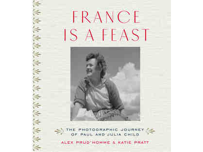 """France is a Feast"" Book & Lunch with Author Alex Prud'homme - Julia Child's great nephew"
