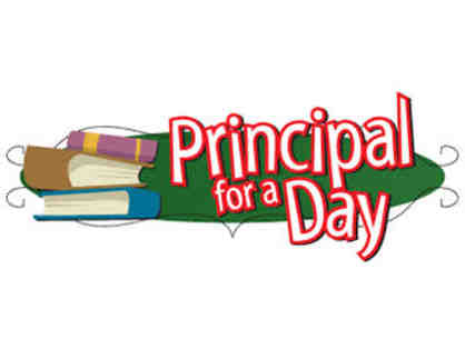 Principal for the Day - Friday, May 25, 2018