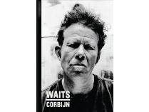 WAITS/CORBIJN '77-'11, Collector's Edition, Rare SIGNED COPY