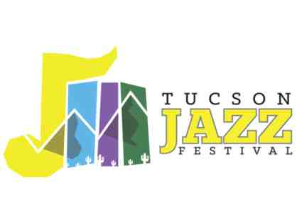 Tucson Jazz Festival: Certificate for Two (2) VIP Tickets for any Jazz Festival Concert