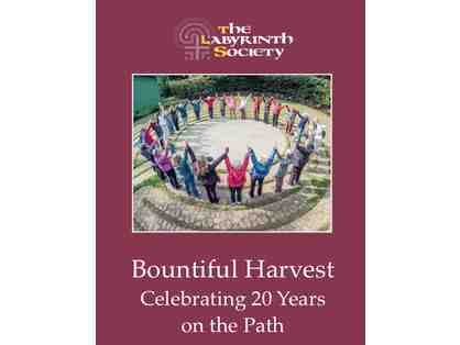 Bountiful Harvest: Celebrating 20 Years on the Path