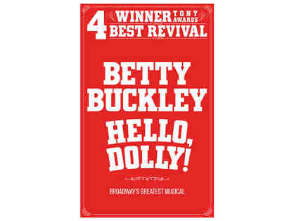 "Four (4) tickets to ""Hello Dolly"" at the Citizens Bank Opera House (runs August 13 - 25)"