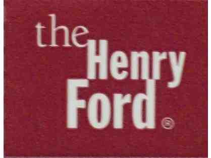 Four Tickets to The Henry Ford Museum or Greenfield Village