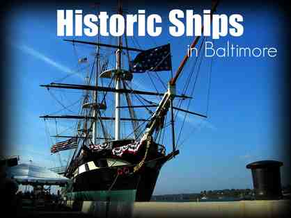 Historic Ships in Baltimore!