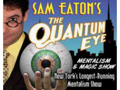 Two Seats to Sam Eaton's The Quantum Eye