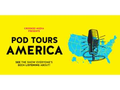 "2 Tickets to ""Pod Tours America"" at Radio City Music Hall"