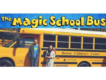 The Magic School Bus Ride of a Lifetime!!