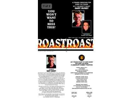 Friars Club Roast Tix (2) for Gary Busey, with Gilbert Gottfried, Roastmaster!