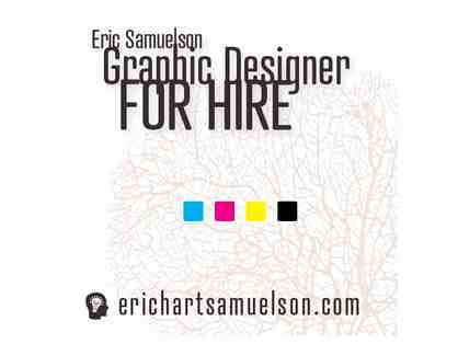 Oakland, CA - Eric Samuelson Graphic Designer - Four Hours of Graphic Design Services