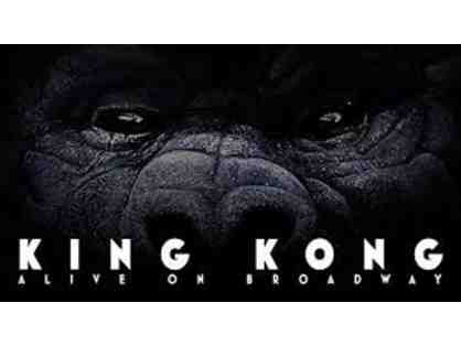 "2 Orchestra Tickets to see ""King Kong"" on Broadway - Tuesday, April 2, 2019"