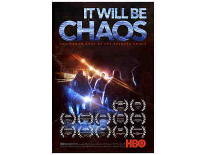 Private screening and Q & E of HBO Emmy Winner film IT WILL BE CHAOS