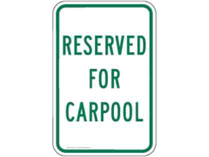 Construction Carpool Pass- Skip the walk down the hill!