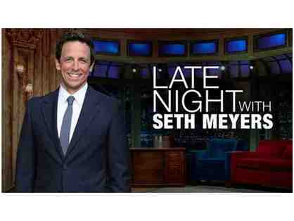 2 TICKETS - LATE NIGHT WITH SETH MEYERS