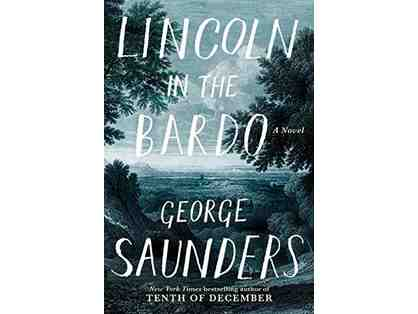 "2017 Booker Prize-Winning ""Lincoln in the Bardo"", Autographed By George Saunders #2 of 2"