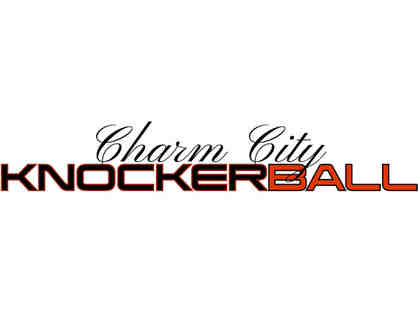 Charm City Knockerball Package
